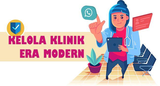 Cara Kelola Klinik di Era Digital yang Serba Modern